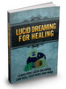 Thumbnail Lucid Dreaming For Healing MRR & Giveaway Rights