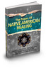 Thumbnail The Power Of Native American Healing  MRR & Giveaway Rights