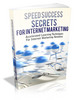 Speed Success Secrets For Internet Marketing  MRR & Giveawa