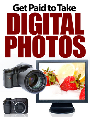 Product picture Get Paid to Take Digital Photos  Unrestricted PLR